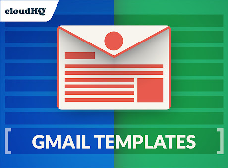 Gmail™ Email Templates by cloudHQ