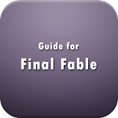 Guide for Final Fable