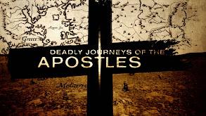 Deadly Journeys of the Apostles thumbnail
