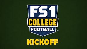FS1 College Football Kickoff thumbnail