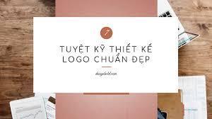 Thiết kế logo đẹp cần có những điều kiện gì?