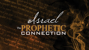 Israel: The Prophetic Connection thumbnail