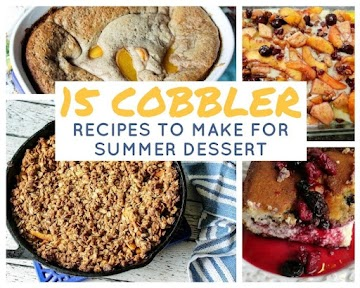 15 Cobbler Recipes To Make For Summer Dessert