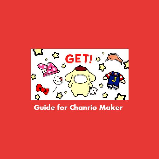 Free For Chanrio Maker Guide