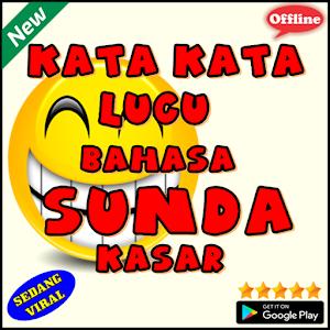 Download Kata Kata Lucu Bahasa Sunda Kasar Apk Full