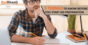 5 Things to Know Before You Start IAS Preparation