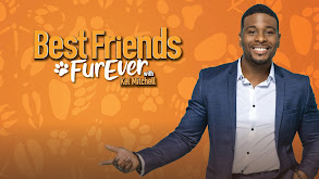 Best Friends Furever With Kel Mitchell thumbnail
