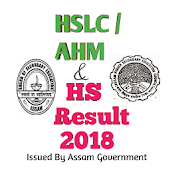 HSLC / HS Result 2018 For All