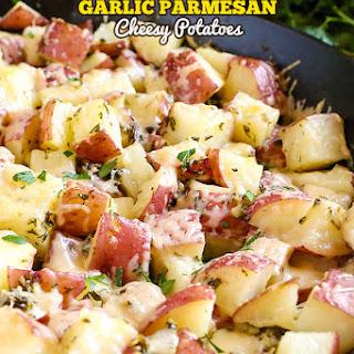 Garlic Parmesan Cheesy Potatoes.
