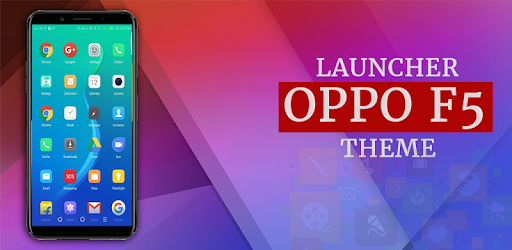 Oppo F5 Launcher Theme 1 0 0 apk download for Android