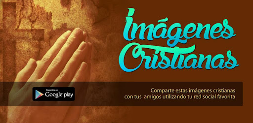 Imágenes Cristianas Apps On Google Play