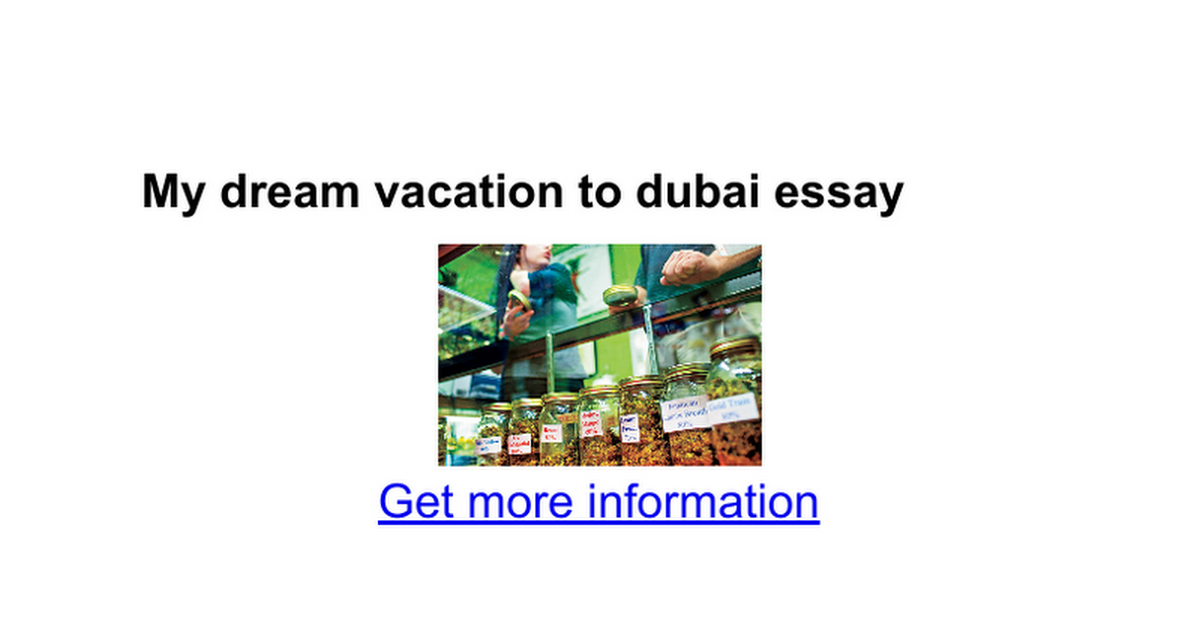 my dream vacation to dubai essay google docs