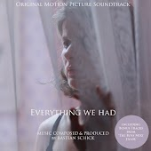Everything We Had (Original Motion Picture Soundtrack) [Incl. Bonus Tracks from The Boys Next Door]