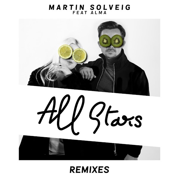 Martin Solveig Featuring Alma All Stars