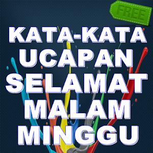 Download Kata Ucapan Selamat Malam Minggu Terbaru By App Top