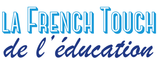 La French Touch de l'Education 1 & 2 juin 2016