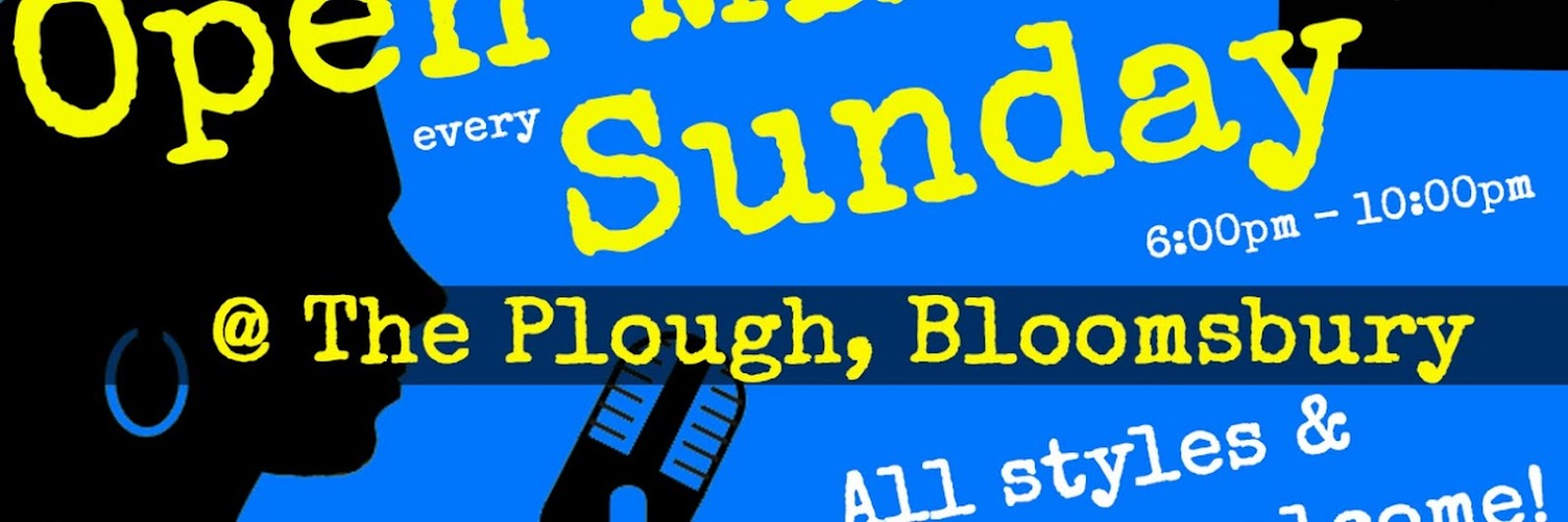 UK Open Mic @ The Plough in Holborn on 2019-03-24