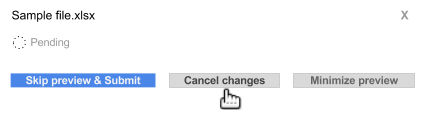 "Click ""Cancel changes"" during validation"