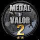 Medal Of Valor 2 (game)