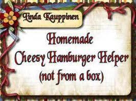 Homemade Cheesy Hamburger Helper (not From A Box)