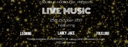 Leonine, Lanky Jake and Folklore LIVE at Cafe Roux Ndhk : cafe Roux