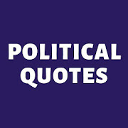 Political Quotes and Sayings