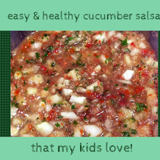 {recipe} Easy, Healthy Cucumber And Tomato Salsa (and Kids Like It!)