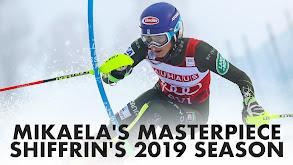 Mikaela's Masterpiece: Shiffrin's 2019 Season thumbnail