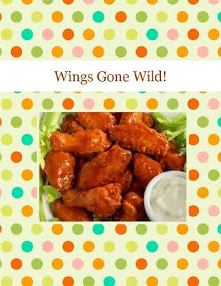 Wings Gone Wild!