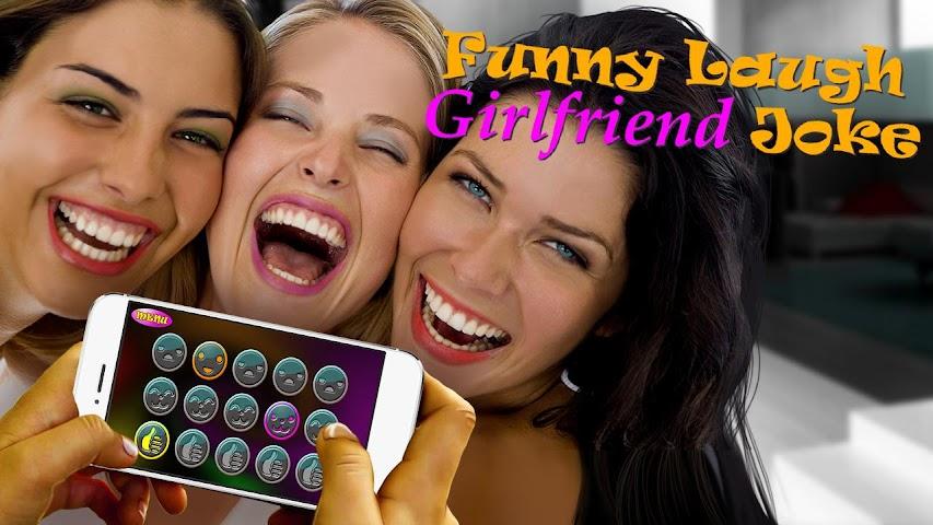 android Drôle Laugh Girlfriend Joke Screenshot 2
