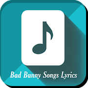 Bad Bunny Songs Lyrics