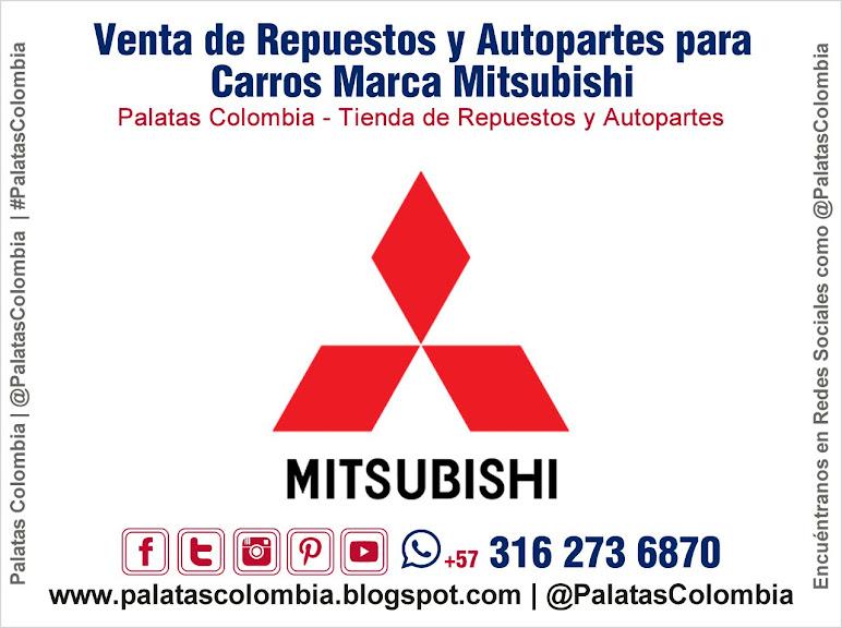Venta de Repuestos y Autopartes para Carros Marca Mitsubishi en Bucaramanga   Palatas Colombia Repuestos y Autopartes @PalatasColombia WhatsApp +57 3162736870
