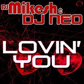 Lovin' You (Nesh Up! Remix Edit)