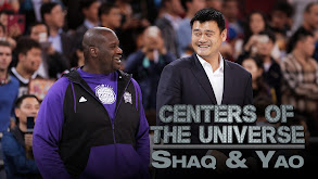 Centers of the Universe: Shaq & Yao thumbnail