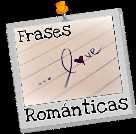 Frases Románticas Amor Parejas
