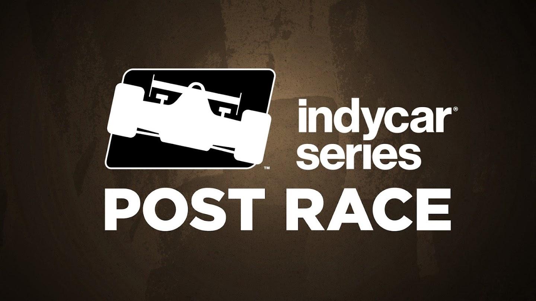 Watch IndyCar Series Post Race live