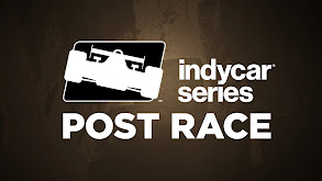 IndyCar Series Post Race thumbnail