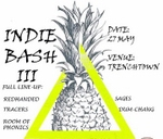 Indie Bash III : Trenchtown Obs