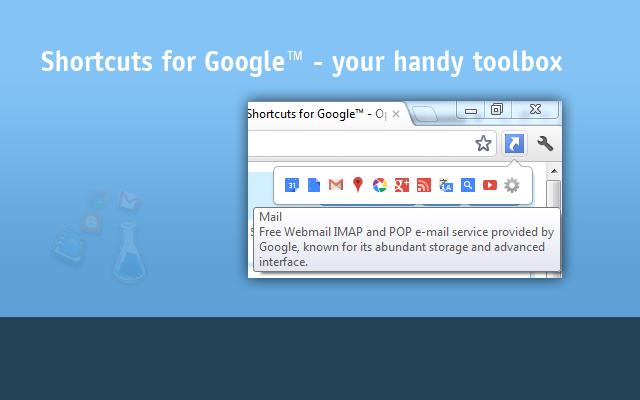 Shortcuts for Google™ - Chrome Web Store