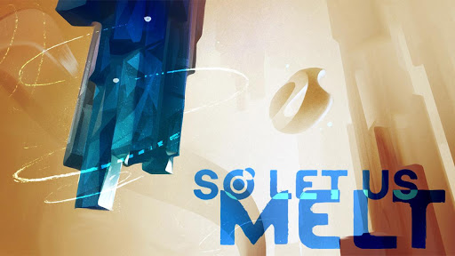 So Let Us Melt game for Android screenshot