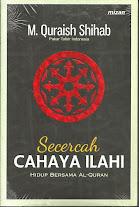 Secercah Cahaya Ilahi: Hidup Bersama Al-Quran | RBI