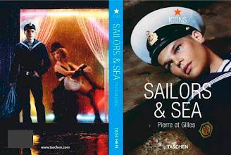 """Photo: """"Saillor & Sea"""", Pierre et Gilles, 2005, livre d'artisre, Éditions Taschen"""