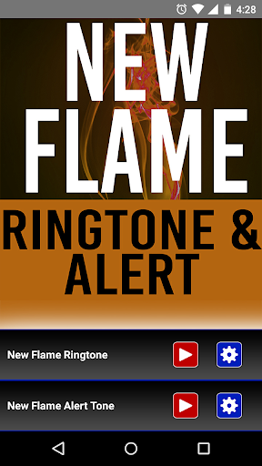New Flame Ringtone and Alert