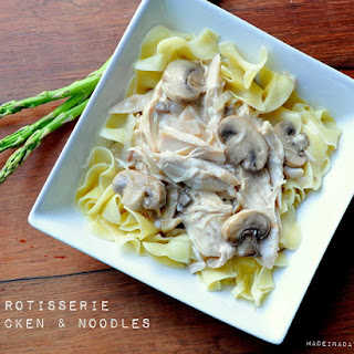Rotisserie Chicken and Noodles.