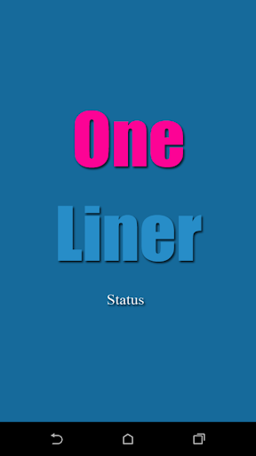 One Liner Status