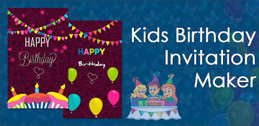 Kids Birthday Party Invitation Maker to generate Designer Cards to Invite Guests