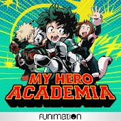 My Hero Academia, Uncut