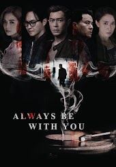 Always Be With You