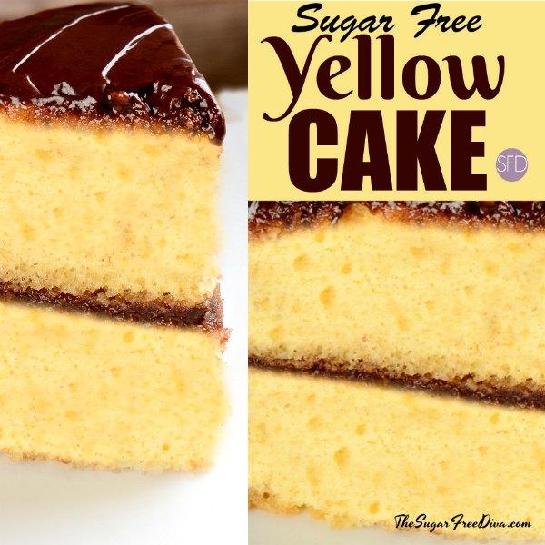 Sugar Free Cake Recipe - yellow cake
