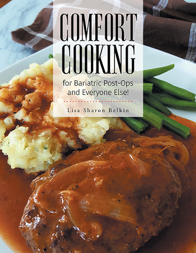 Comfort Cooking for Bariatric Post-Ops and Everyone Else! cover